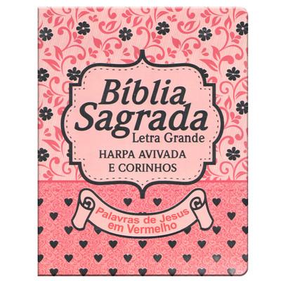 Bíblia Sagrada Harpa Avivada e Corinhos   (Rosa)