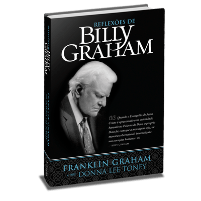 Reflexões de Billy Graham - Billy Graham