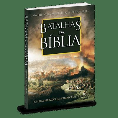 Batalhas da Bíblia - Chaim Herzog & Mordechai Cichon