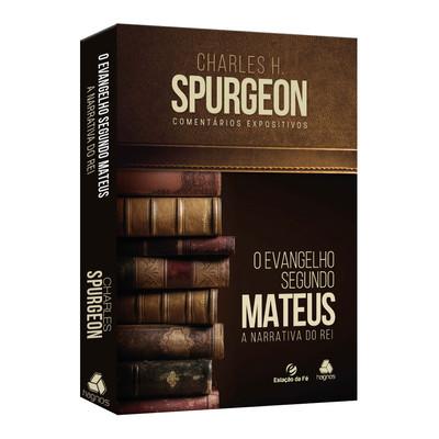 O Evangelho Segundo Mateus - Charles Spurgeon