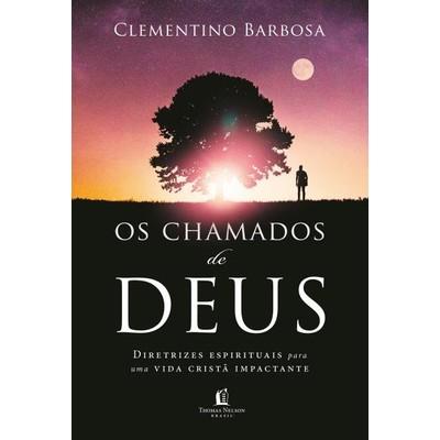 Os Chamados De Deus - Clementino Barbosa