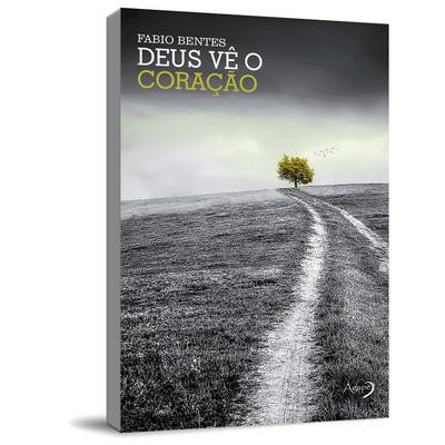 Deus Vê o Coração - Fabio Bentes