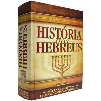 História dos Hebreus (Edição de Luxo) - Obra Completa - Flávio Josefo - CPAD