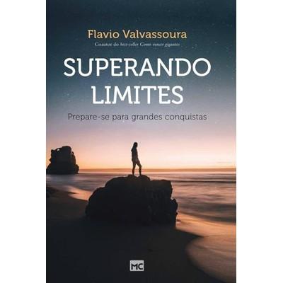 Superando Limites - Flávio Valvassoura