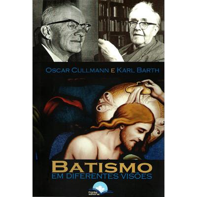 Batismo em Diferentes Visões - Karl Barth