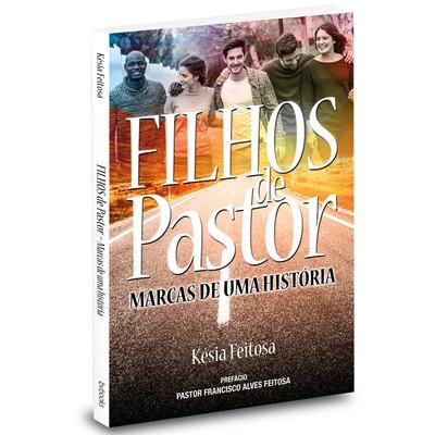 Filhos de Pastor - Kesia Feitosa