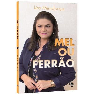 Mel ou Ferrão - Léa Mendonça