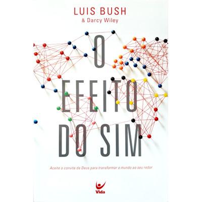 O Efeito do Sim - Luis Bush