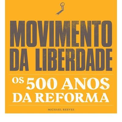 Movimento da Liberdade - Michael Reeves