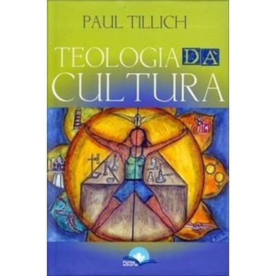 Teologia da Cultura - Paul Tillich