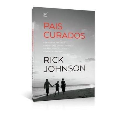 Pais Curados - Rick Johnson
