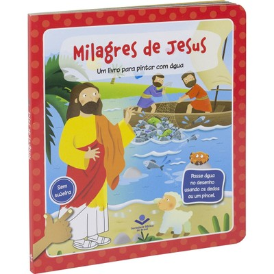 Milagres de Jesus (livro infantil para pintar com água)