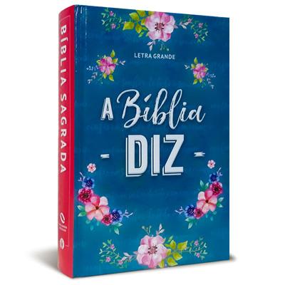 A Bíblia Diz - Letra Grande - Capa Feminina Azul