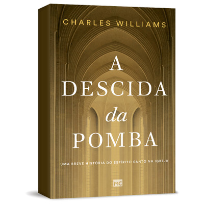 A Descida da Pomba - Charles Williams
