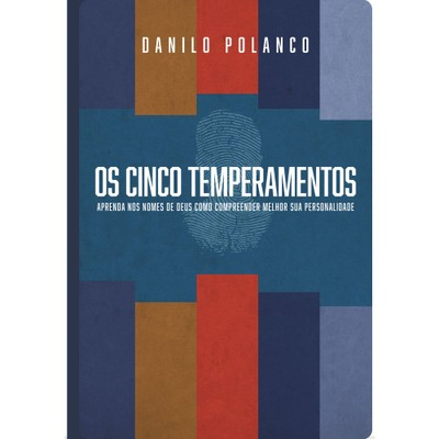 Os Cinco Temperamentos - Danilo Polanco
