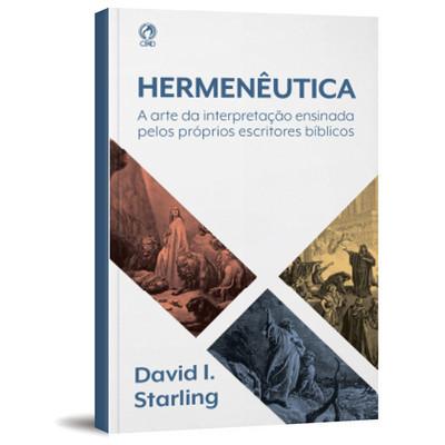 Hermenêutica - David I. Starling