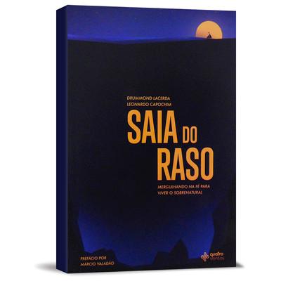 Saia do Raso - Drummond Lacerda e Leonardo Capochim