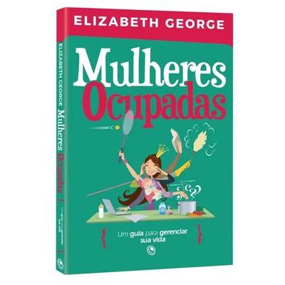 Mulheres Ocupadas - Elizabeth George
