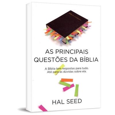 As Principais Questões da Bíblia - Hal Seed