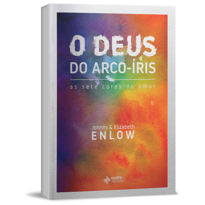 O Deus do Arco-Íris - Johnny & Elizabeth Enlow
