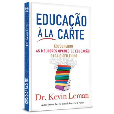 Educação à La Carte - Kevin Leman