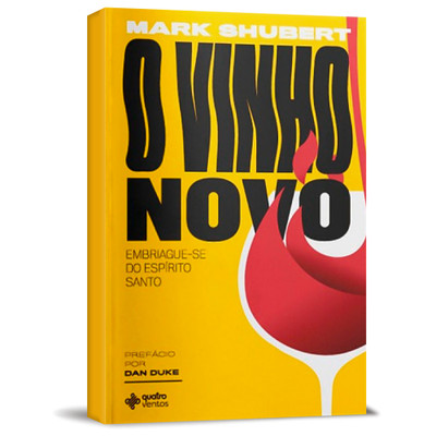 O Vinho Novo - Mark Shubert