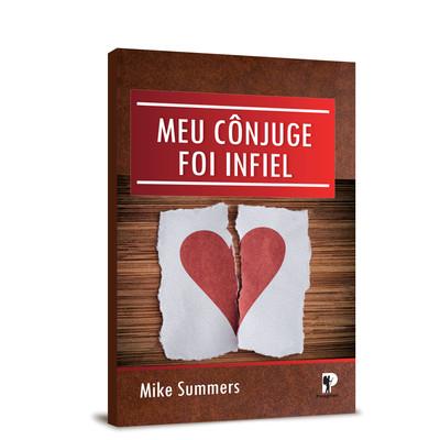 Meu Cônjuge Foi Infiel - Mike Summers