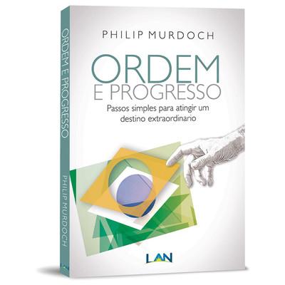 Ordem e Progresso - Philip Murdoch