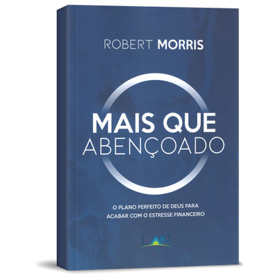 Mais Que Abençoado - Robert Morris