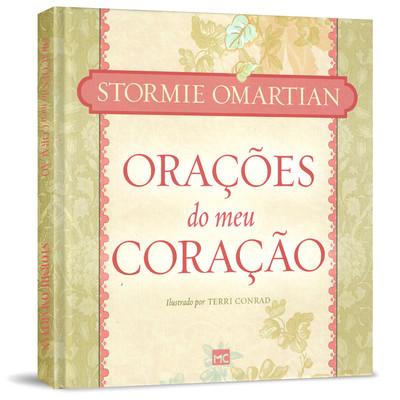 Orações do Meu Coração - Stormie Omartian