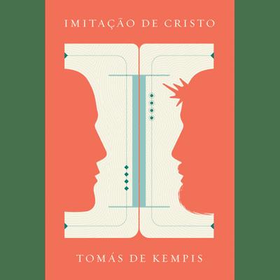 Imitação de Cristo - Tomas de Kempis