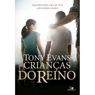 Crianças do Reino - Tony Evans
