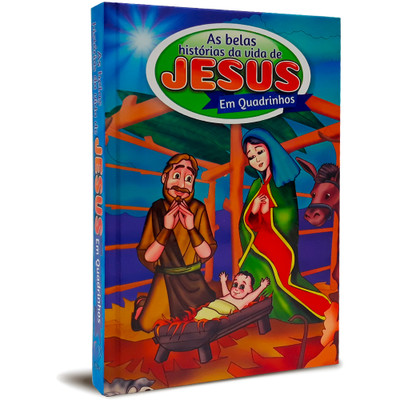 As Belas Histórias Da Vida De Jesus Em Quadrinhos