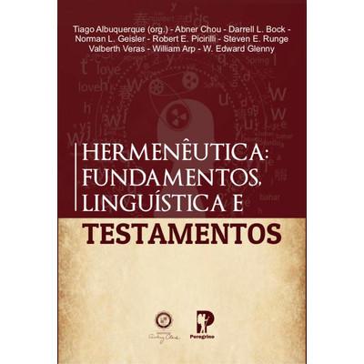 Hermenêutica: Fundamentos, Linguística e Testamentos