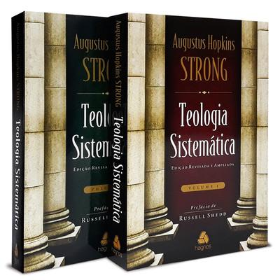 Teologia Sistemática de Strong - Completo - 2 Volumes