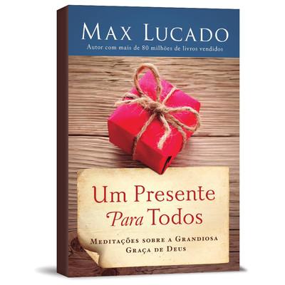 Um Presente Para Todos - Max Lucado