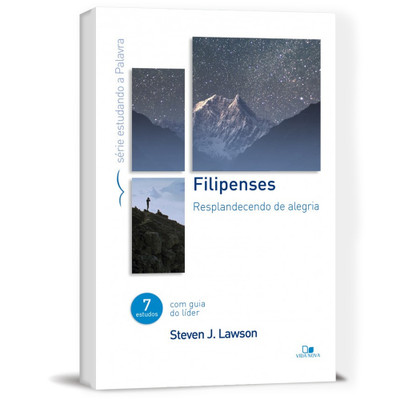 Filipenses- Série Estudando a Palavra - Steven Lawson