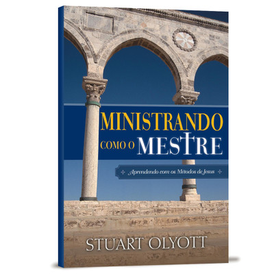 Ministrando como o Mestre - Stuart Olyott