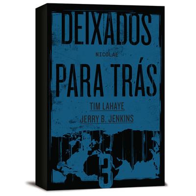 Deixados Para Trás Vol. 3 - Tim LaHaye e Jerry B. Jenkins