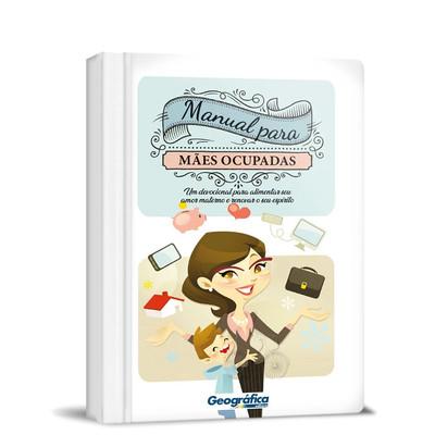 Manual Para Mães Ocupadas