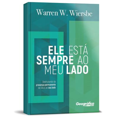 Ele Está Sempre ao Meu Lado - Warren W. Wiersbe