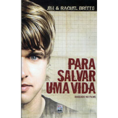 Para Salvar uma Vida - Romance - Jim & Rachel Britts