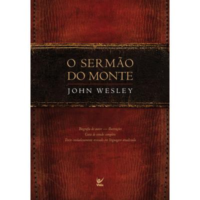 O Sermão do Monte - John Wesley
