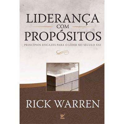 Liderança Com Propósitos - Rick Warren