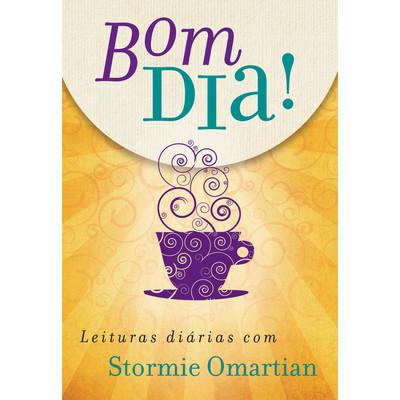 Bom Dia! - Stormie Omartian