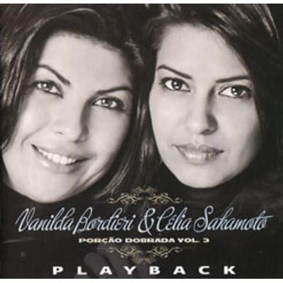 Play-back Porção Dobrada - Volume 3-Vanilda Bordieri e Célia Sakamoto
