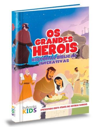 Os Grandes Heróis - Histórias Bíblicas Interativas