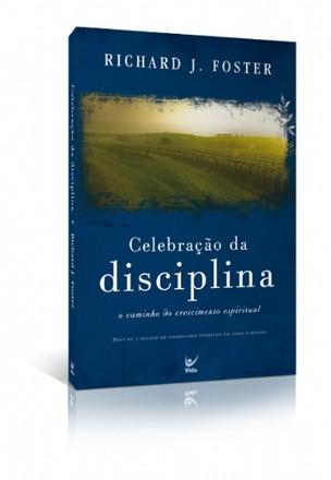 Celebração da Disciplina - Richard Foster