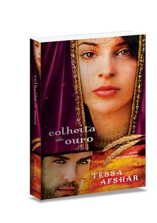 Colheita de Ouro - Tessa Afshar