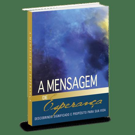 A Mensagem de Esperança - Série a Mensagem - Eugene Peterson
